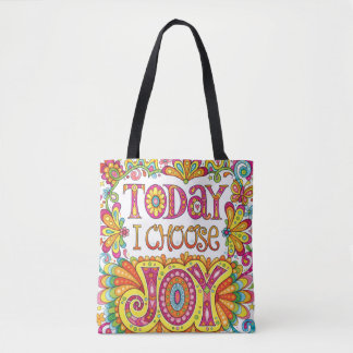 Today I Choose Joy Tote Bag / Cross Body Bag