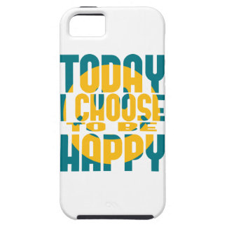 Today I Choose to be Happy iPhone 5 Covers