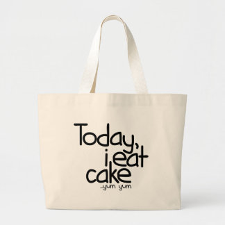 Today i eat cake (Birthday) Large Tote Bag