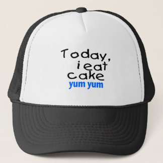 Today I Eat Cake Yum Yum (blue) Trucker Hat