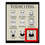 Today I Feel Chaotic Evil Poster