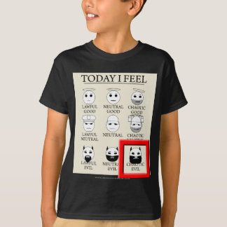 Today I Feel Chaotic Evil T-Shirt