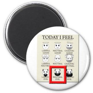 Today I Feel Neutral Evil 6 Cm Round Magnet