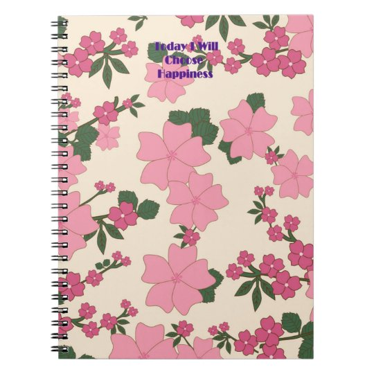 Today I Will Choose Happiness Journal Notebook
