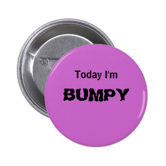 Today I'm BUMPY - a MOOD button
