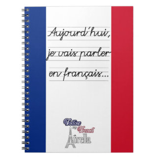 Today I'm going to speak in French 1- Large Notebook