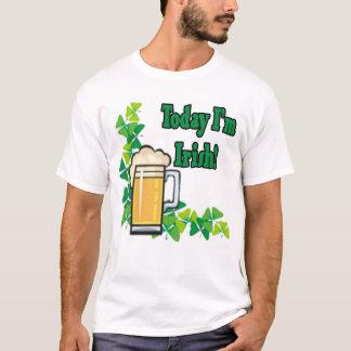 Today I'm Irish T-Shirt
