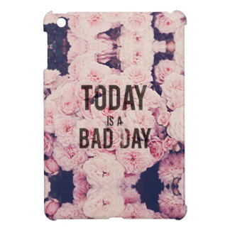 Today is a bad day iPad mini covers