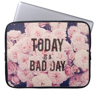 Today is a bad day laptop computer sleeves