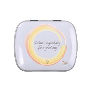 """Today is a good day for a good day"" Jelly Belly Tin"