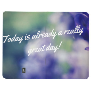 Today is Already A Great Day Gratitude Journal