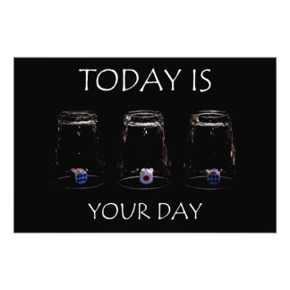 Today is your day art photo