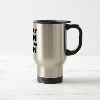 Today Pain Tomorrow Gain Stainless Steel Travel Mug