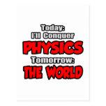 Today Physics...Tomorrow, The World