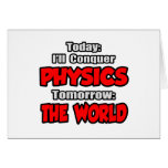 Today Physics...Tomorrow, The World Greeting Card