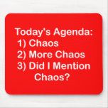 Today's Agenda: Chaos Mouse Pad