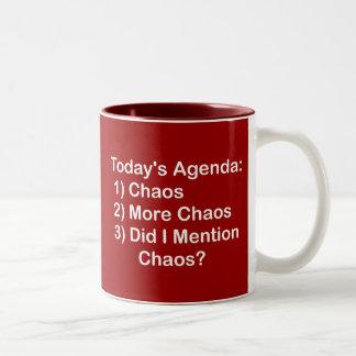 Today's Agenda: Chaos Coffee Mugs