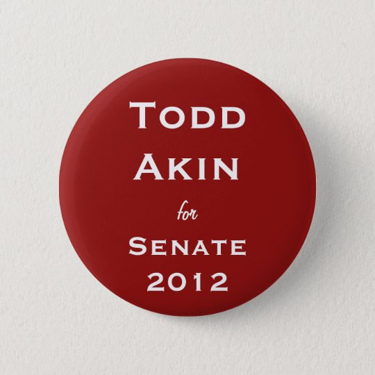 Todd Akin for Senate Button