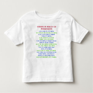 Toddler Childu0027s Rules Of Possession Funny T Shirt