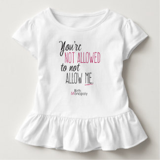 "Toddler ""Not Allowed"" Ruffle Tee (+colors)"