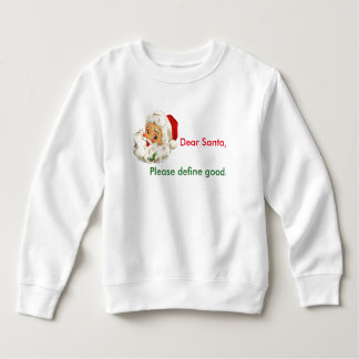 Toddler Sweatshirt Funny Christmas Santa