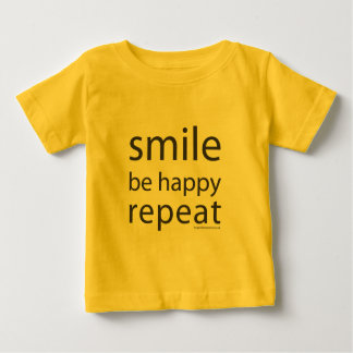 Toddlers Smile, Be Happy, Repeat T-Shirt