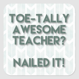 Toetally Awesome Teacher Square Sticker