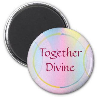Together Divine Positive Affirmation 6 Cm Round Magnet
