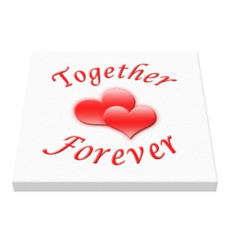 Together Forever Stretched Canvas Prints