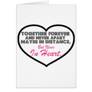 Together Forever & Never apart....... Greeting Card