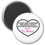 Together Forever & Never apart....... 6 Cm Round Magnet