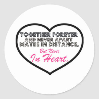 Together Forever Never apart Round Stickers