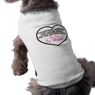 Together Forever & Never apart....... Sleeveless Dog Shirt