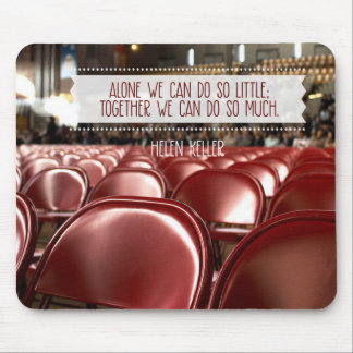 Together We Can Do So Much Mouse Mat
