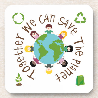Together We Can Save the Planet Drink Coasters