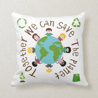 Together We Can Save the Planet Pillows