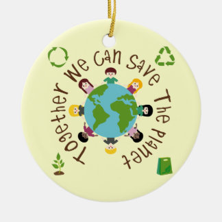 Together We Can Save the Planet Christmas Ornaments