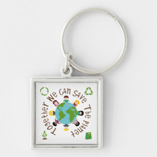 Together We Can Save the Planet Key Chain