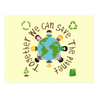 Together We Can Save the Planet Post Card