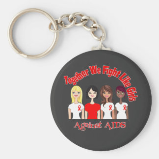 Together We Fight Like Girls AIDS Key Chains