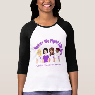 Together We Fight Like Girls Alzheimer's Disease T-shirt
