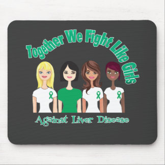 Together We Fight Like Girls Liver Disease Mouse Pad