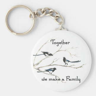 Together we make a Family Quote Magpie Bird Basic Round Button Key Ring