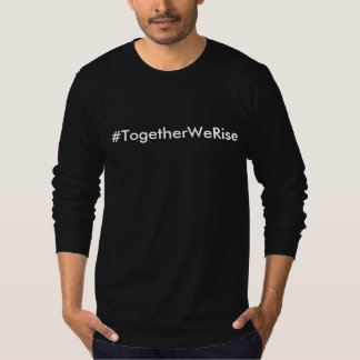 #TogetherWeRise Mens Black Shirt