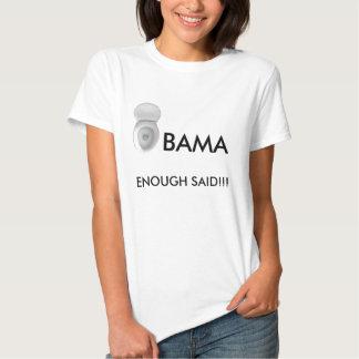 toilet bowl, OBAMA, ENOUGH SAID!!! - Customized Tee Shirt