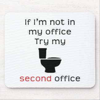 Toilet second office funny tee mouse pad