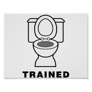 Toilet Trained Poster