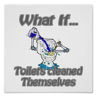 toilets cleaned themselves poster