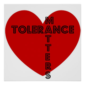 Tolerance Matters Poster