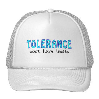 Tolerance must have of limit trucker hats